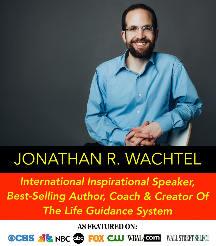 Life Coach Jonathan R. Wachtel South Windsor, Hartford, County, Connecticut, CT: Seeking a psychologist, therapist, counselor, or coach in South Windsor, Hartford, County, Connecticut, CT, Wapping, CT, Windsor, CT, East Windsor, CT, Windsor Locks, CT, Manchester, CT, Vernon, CT, West Hartford, CT, East Hartford, CT, Hartford, CT, Glastonbury, CT, Farmington, CT, Bloomfield, CT, Ellington, CT, Bolton, CT, Somers, CT, Enfield, CT, Suffield, CT, Tolland, CT, Willington, CT, Stafford, CT, Granby, CT, Addison, CT, Wethersfield, CT, Newington, CT, Simsbury, CT, Avon, CT, East Granby, CT, Canton, CT, Marlborough, CT, Rocky Hill, CT, Cromwell, CT, Andover, CT, Coventry, CT, New Britain, CT, Berlin, CT, Kensington, CT, East Hampton, CT, Portland, CT, Middletown, CT, Middlefield, CT, Hebron, CT, Columbia, CT, Mansfield, CT, Colchester, CT, Lebanon, CT, Windham, CT, Chaplin, CT, Hampton, CT, Ashford, CT, Eastford, CT, Union, CT, Hartland, CT, Barkhamsted, CT, Southington, CT, Bristol, CT, Meriden, CT, Cheshire, CT, Durham, CT, Wallingford, CT, Northford, CT, Hamden, CT, Bozrah, CT, Sprague, CT, Lisbon, CT, Salem, CT, East Haddam, CT, Chester, CT, Lyme, CT, Essex, CT, Montville, CT, Norwich, CT, Preston, CT, Ledyard, CT, New London, CT, Lisbon, CT, Plainfield, CT, Brooklyn, CT, Pomfret, CT, Woodstock, CT, Putnam, CT, Killingly, CT, Sterling, CT, North Stonington, CT, Stonington, CT, East Lyme, CT, Old Lyme, CT, Old Saybrook, CT, Madison, CT, Guilford, CT, North Branford, CT, Branford, CT, New Haven, CT, West Haven, CT, Wolcott, CT, Waterbury, CT, Naugatuck, CT, Middlebury, CT, Woodbury, CT, Watertown, CT, Thomaston, CT, Burlington, CT, Harwinton, CT, Torrington, CT,  New Hartford, CT, Winchester, CT, Colebrook, CT, Norfolk, CT, Goshen, CT, Litchfield, CT, Morris, CT, Bethlehem, CT, Southbury, CT, Cornwall, CT, Warren, CT, Canaan, CT, North Canaan, CT, Salisbury, CT, Sharon, CT, Kent, CT, Roxbury, CT, New Milford, CT, Brookfield, CT, Fairfield, CT, Newtown, CT, Monroe, CT, Shelton, CT, Milford, CT, Trumbull, CT, Bridgeport, CT, Bethel, CT, Redding, CT, Danbury, CT, New Fairfield, CT, Ridgefield, CT, Wilton, CT, Westport, CT, Norwalk, CT, New Canaan, CT, Darien, CT, Stamford, CT, Greenwich, CT, Agawam, MA, East Longmeadow, MA, Springfield, MA, Southwick, MA, Granville, MA, Tolland, MA, Westfield, MA, Chicopee, MA, Wilbraham, MA, Ludlow, MA, Monson, MA, Wales, MA, Holland, MA, Brimfield, MA, Palmer, MA, Ludlow, MA, Holyoke, MA, Russell, MA, Blandford, MA, Kew Gardens, NY, Forest Hills, NY, Forest Hills Gardens, NY, Kew Garden Hills, NY, Queens, NY, Brooklyn, NY, Manhattan, NY, Nassau County, Long Island, NY, Suffolk County, Long Island, NY, Staten Island, the Bronx, New York City, New York State, or surrounding areas? South Windsor, Wapping, Hartford County, Connecticut, CT Life Coach & Life Consultant and Queens, New York Life Coach & Life Consultant Jonathan R. Wachtel, life coach and life consultant, dating coach and dating consultant, relationship coach and relationship consultant, career coach and career consultant, business coach and business consultant, marketing coach and marketing consultant, SEO expert and SEO consultant, health coach and health consultant, success coach and success consultant, law of attraction coach and law of attraction consultant, in South Windsor, CT, Hartford County, Connecticut, CT, Wapping, CT, near Windsor, CT, East Windsor, CT, Windsor Locks, CT, Manchester, CT, Vernon, CT, West Hartford, CT, East Hartford, CT, Hartford, CT, Glastonbury, CT, Farmington, CT, Bloomfield, CT, Ellington, CT, Bolton, CT, Somers, CT, Enfield, CT, Suffield, CT, Tolland, CT, Willington, CT, Stafford, CT, Granby, CT, Addison, CT, Wethersfield, CT, Newington, CT, Simsbury, CT, Avon, CT, East Granby, CT, Canton, CT, Marlborough, CT, Rocky Hill, CT, Cromwell, CT, Andover, CT, Coventry, CT, New Britain, CT, Berlin, CT, Kensington, CT, East Hampton, CT, Portland, CT, Middletown, CT, Middlefield, CT, Hebron, CT, Columbia, CT, Mansfield, CT, Colchester, CT, Lebanon, CT, Windham, CT, Chaplin, CT, Hampton, CT, Ashford, CT, Eastford, CT, Union, CT, Hartland, CT, Barkhamsted, CT, Southington, CT, Bristol, CT, Meriden, CT, Cheshire, CT, Durham, CT, Wallingford, CT, Northford, CT, Hamden, CT, Bozrah, CT, Sprague, CT, Lisbon, CT, Salem, CT, East Haddam, CT, Chester, CT, Lyme, CT, Essex, CT, Montville, CT, Norwich, CT, Preston, CT, Ledyard, CT, New London, CT, Lisbon, CT, Plainfield, CT, Brooklyn, CT, Pomfret, CT, Woodstock, CT, Putnam, CT, Killingly, CT, Sterling, CT, North Stonington, CT, Stonington, CT, East Lyme, CT, Old Lyme, CT, Old Saybrook, CT, Madison, CT, Guilford, CT, North Branford, CT, Branford, CT, New Haven, CT, West Haven, CT, Wolcott, CT, Waterbury, CT, Naugatuck, CT, Middlebury, CT, Woodbury, CT, Watertown, CT, Thomaston, CT, Burlington, CT, Harwinton, CT, Torrington, CT,  New Hartford, CT, Winchester, CT, Colebrook, CT, Norfolk, CT, Goshen, CT, Litchfield, CT, Morris, CT, Bethlehem, CT, Southbury, CT, Cornwall, CT, Warren, CT, Canaan, CT, North Canaan, CT, Salisbury, CT, Sharon, CT, Kent, CT, Roxbury, CT, New Milford, CT, Brookfield, CT, Fairfield, CT, Newtown, CT, Monroe, CT, Shelton, CT, Milford, CT, Trumbull, CT, Bridgeport, CT, Bethel, CT, Redding, CT, Danbury, CT, New Fairfield, CT, Ridgefield, CT, Wilton, CT, Westport, CT, Norwalk, CT, New Canaan, CT, Darien, CT, Stamford, CT, Greenwich, CT, Agawam, MA, East Longmeadow, MA, Springfield, MA, Southwick, MA, Granville, MA, Tolland, MA, Westfield, MA, Chicopee, MA, Wilbraham, MA, Ludlow, MA, Monson, MA, Wales, MA, Holland, MA, Brimfield, MA, Palmer, MA, Ludlow, MA, Holyoke, MA, Russell, MA, Blandford, MA, formerly in Kew Gardens, Queens, New York City, New York, NY, near the Upper East Side of Manhattan, near Chelsea, NY, near Westchester, NY, near the Hamptons, on Long Island, NY, serving South Windsor, CT, Hartford County, Connecticut, CT, Wapping, CT, Windsor, CT, East Windsor, CT, Windsor Locks, CT, Manchester, CT, Vernon, CT, West Hartford, CT, East Hartford, CT, Hartford, CT, Glastonbury, CT, Farmington, CT, Bloomfield, CT, Ellington, CT, Bolton, CT, Somers, CT, Enfield, CT, Suffield, CT, Tolland, CT, Willington, CT, Stafford, CT, Granby, CT, Addison, CT, Wethersfield, CT, Newington, CT, Simsbury, CT, Avon, CT, East Granby, CT, Canton, CT, Marlborough, CT, Rocky Hill, CT, Cromwell, CT, Andover, CT, Coventry, CT, New Britain, CT, Berlin, CT, Kensington, CT, East Hampton, CT, Portland, CT, Middletown, CT, Middlefield, CT, Hebron, CT, Columbia, CT, Mansfield, CT, Colchester, CT, Lebanon, CT, Windham, CT, Chaplin, CT, Hampton, CT, Ashford, CT, Eastford, CT, Union, CT, Hartland, CT, Barkhamsted, CT, Southington, CT, Bristol, CT, Meriden, CT, Cheshire, CT, Durham, CT, Wallingford, CT, Northford, CT, Hamden, CT, Bozrah, CT, Sprague, CT, Lisbon, CT, Salem, CT, East Haddam, CT, Chester, CT, Lyme, CT, Essex, CT, Montville, CT, Norwich, CT, Preston, CT, Ledyard, CT, New London, CT, Lisbon, CT, Plainfield, CT, Brooklyn, CT, Pomfret, CT, Woodstock, CT, Putnam, CT, Killingly, CT, Sterling, CT, North Stonington, CT, Stonington, CT, East Lyme, CT, Old Lyme, CT, Old Saybrook, CT, Madison, CT, Guilford, CT, North Branford, CT, Branford, CT, New Haven, CT, West Haven, CT, Wolcott, CT, Waterbury, CT, Naugatuck, CT, Middlebury, CT, Woodbury, CT, Watertown, CT, Thomaston, CT, Burlington, CT, Harwinton, CT, Torrington, CT,  New Hartford, CT, Winchester, CT, Colebrook, CT, Norfolk, CT, Goshen, CT, Litchfield, CT, Morris, CT, Bethlehem, CT, Southbury, CT, Cornwall, CT, Warren, CT, Canaan, CT, North Canaan, CT, Salisbury, CT, Sharon, CT, Kent, CT, Roxbury, CT, New Milford, CT, Brookfield, CT, Fairfield, CT, Newtown, CT, Monroe, CT, Shelton, CT, Milford, CT, Trumbull, CT, Bridgeport, CT, Bethel, CT, Redding, CT, Danbury, CT, New Fairfield, CT, Ridgefield, CT, Wilton, CT, Westport, CT, Norwalk, CT, New Canaan, CT, Darien, CT, Stamford, CT, Greenwich, CT, Agawam, MA, East Longmeadow, MA, Springfield, MA, Southwick, MA, Granville, MA, Tolland, MA, Westfield, MA, Chicopee, MA, Wilbraham, MA, Ludlow, MA, Monson, MA, Wales, MA, Holland, MA, Brimfield, MA, Palmer, MA, Ludlow, MA, Holyoke, MA, Russell, MA, Blandford, MA, and also Kew Gardens, NY, Forest Hills, NY, Forest Hills Gardens, NY, Kew Garden Hills, NY, all of Queens, NY, Brooklyn, NY, Manhattan, NY, Nassau County, Long Island, NY, Suffolk County, Long Island, NY, Staten Island, the Bronx, all of New York State, and surrounding areas, and everywhere over the phone and online, providing life coaching and life consulting, dating coaching and dating consulting, relationship coaching and relationship consulting, career coaching and career consulting, business coaching and business consulting, marketing coaching and marketing consulting, SEO expertise and SEO consulting, health coaching and health consulting, success coaching and success consulting, law of attraction coaching and law of attraction consulting, in South Windsor, CT, Hartford County, Connecticut, CT, Wapping, CT, near Windsor, CT, East Windsor, CT, Windsor Locks, CT, Manchester, CT, Vernon, CT, West Hartford, CT, East Hartford, CT, Hartford, CT, Glastonbury, CT, Farmington, CT, Bloomfield, CT, Ellington, CT, Bolton, CT, Somers, CT, Enfield, CT, Suffield, CT, Tolland, CT, Willington, CT, Stafford, CT, Granby, CT, Addison, CT, Wethersfield, CT, Newington, CT, Simsbury, CT, Avon, CT, East Granby, CT, Canton, CT, Marlborough, CT, Rocky Hill, CT, Cromwell, CT, Andover, CT, Coventry, CT, New Britain, CT, Berlin, CT, Kensington, CT, East Hampton, CT, Portland, CT, Middletown, CT, Middlefield, CT, Hebron, CT, Columbia, CT, Mansfield, CT, Colchester, CT, Lebanon, CT, Windham, CT, Chaplin, CT, Hampton, CT, Ashford, CT, Eastford, CT, Union, CT, Hartland, CT, Barkhamsted, CT, Southington, CT, Bristol, CT, Meriden, CT, Cheshire, CT, Durham, CT, Wallingford, CT, Northford, CT, Hamden, CT, Bozrah, CT, Sprague, CT, Lisbon, CT, Salem, CT, East Haddam, CT, Chester, CT, Lyme, CT, Essex, CT, Montville, CT, Norwich, CT, Preston, CT, Ledyard, CT, New London, CT, Lisbon, CT, Plainfield, CT, Brooklyn, CT, Pomfret, CT, Woodstock, CT, Putnam, CT, Killingly, CT, Sterling, CT, North Stonington, CT, Stonington, CT, East Lyme, CT, Old Lyme, CT, Old Saybrook, CT, Madison, CT, Guilford, CT, North Branford, CT, Branford, CT, New Haven, CT, West Haven, CT, Wolcott, CT, Waterbury, CT, Naugatuck, CT, Middlebury, CT, Woodbury, CT, Watertown, CT, Thomaston, CT, Burlington, CT, Harwinton, CT, Torrington, CT,  New Hartford, CT, Winchester, CT, Colebrook, CT, Norfolk, CT, Goshen, CT, Litchfield, CT, Morris, CT, Bethlehem, CT, Southbury, CT, Cornwall, CT, Warren, CT, Canaan, CT, North Canaan, CT, Salisbury, CT, Sharon, CT, Kent, CT, Roxbury, CT, New Milford, CT, Brookfield, CT, Fairfield, CT, Newtown, CT, Monroe, CT, Shelton, CT, Milford, CT, Trumbull, CT, Bridgeport, CT, Bethel, CT, Redding, CT, Danbury, CT, New Fairfield, CT, Ridgefield, CT, Wilton, CT, Westport, CT, Norwalk, CT, New Canaan, CT, Darien, CT, Stamford, CT, Greenwich, CT, Agawam, MA, East Longmeadow, MA, Springfield, MA, Southwick, MA, Granville, MA, Tolland, MA, Westfield, MA, Chicopee, MA, Wilbraham, MA, Ludlow, MA, Monson, MA, Wales, MA, Holland, MA, Brimfield, MA, Palmer, MA, Ludlow, MA, Holyoke, MA, Russell, MA, Blandford, MA, formerly in Kew Gardens, Queens, New York City, New York, NY, near the Upper East Side of Manhattan, near Chelsea, NY, near Westchester, NY, near the Hamptons, on Long Island, NY, serving South Windsor, CT, Hartford County, Connecticut, CT, Wapping, CT, Windsor, CT, East Windsor, CT, Windsor Locks, CT, Manchester, CT, Vernon, CT, West Hartford, CT, East Hartford, CT, Hartford, CT, Glastonbury, CT, Farmington, CT, Bloomfield, CT, Ellington, CT, Bolton, CT, Somers, CT, Enfield, CT, Suffield, CT, Tolland, CT, Willington, CT, Stafford, CT, Granby, CT, Addison, CT, Wethersfield, CT, Newington, CT, Simsbury, CT, Avon, CT, East Granby, CT, Canton, CT, Marlborough, CT, Rocky Hill, CT, Cromwell, CT, Andover, CT, Coventry, CT, New Britain, CT, Berlin, CT, Kensington, CT, East Hampton, CT, Portland, CT, Middletown, CT, Middlefield, CT, Hebron, CT, Columbia, CT, Mansfield, CT, Colchester, CT, Lebanon, CT, Windham, CT, Chaplin, CT, Hampton, CT, Ashford, CT, Eastford, CT, Union, CT, Hartland, CT, Barkhamsted, CT, Southington, CT, Bristol, CT, Meriden, CT, Cheshire, CT, Durham, CT, Wallingford, CT, Northford, CT, Hamden, CT, Bozrah, CT, Sprague, CT, Lisbon, CT, Salem, CT, East Haddam, CT, Chester, CT, Lyme, CT, Essex, CT, Montville, CT, Norwich, CT, Preston, CT, Ledyard, CT, New London, CT, Lisbon, CT, Plainfield, CT, Brooklyn, CT, Pomfret, CT, Woodstock, CT, Putnam, CT, Killingly, CT, Sterling, CT, North Stonington, CT, Stonington, CT, East Lyme, CT, Old Lyme, CT, Old Saybrook, CT, Madison, CT, Guilford, CT, North Branford, CT, Branford, CT, New Haven, CT, West Haven, CT, Wolcott, CT, Waterbury, CT, Naugatuck, CT, Middlebury, CT, Woodbury, CT, Watertown, CT, Thomaston, CT, Burlington, CT, Harwinton, CT, Torrington, CT,  New Hartford, CT, Winchester, CT, Colebrook, CT, Norfolk, CT, Goshen, CT, Litchfield, CT, Morris, CT, Bethlehem, CT, Southbury, CT, Cornwall, CT, Warren, CT, Canaan, CT, North Canaan, CT, Salisbury, CT, Sharon, CT, Kent, CT, Roxbury, CT, New Milford, CT, Brookfield, CT, Fairfield, CT, Newtown, CT, Monroe, CT, Shelton, CT, Milford, CT, Trumbull, CT, Bridgeport, CT, Bethel, CT, Redding, CT, Danbury, CT, New Fairfield, CT, Ridgefield, CT, Wilton, CT, Westport, CT, Norwalk, CT, New Canaan, CT, Darien, CT, Stamford, CT, Greenwich, CT, Agawam, MA, East Longmeadow, MA, Springfield, MA, Southwick, MA, Granville, MA, Tolland, MA, Westfield, MA, Chicopee, MA, Wilbraham, MA, Ludlow, MA, Monson, MA, Wales, MA, Holland, MA, Brimfield, MA, Palmer, MA, Ludlow, MA, Holyoke, MA, Russell, MA, Blandford, MA, Kew Gardens, NY, Forest Hills, NY, Forest Hills Gardens, NY, Kew Garden Hills, NY, all of Queens, NY, Brooklyn, NY, Manhattan, NY, Nassau County, Long Island, NY, Suffolk County, Long Island, NY, Staten Island, the Bronx, all of Connecticut, Massachusetts, and New York State, and surrounding areas, and everywhere over the phone and online. If you're seeking therapy, counseling, or coaching in South Windsor, CT, Hartford County, Connecticut, CT, Wapping, CT, Windsor, CT, East Windsor, CT, Windsor Locks, CT, Manchester, CT, Vernon, CT, West Hartford, CT, East Hartford, CT, Hartford, CT, Glastonbury, CT, Farmington, CT, Bloomfield, CT, Ellington, CT, Bolton, CT, Somers, CT, Enfield, CT, Suffield, CT, Tolland, CT, Willington, CT, Stafford, CT, Granby, CT, Addison, CT, Wethersfield, CT, Newington, CT, Simsbury, CT, Avon, CT, East Granby, CT, Canton, CT, Marlborough, CT, Rocky Hill, CT, Cromwell, CT, Andover, CT, Coventry, CT, New Britain, CT, Berlin, CT, Kensington, CT, East Hampton, CT, Portland, CT, Middletown, CT, Middlefield, CT, Hebron, CT, Columbia, CT, Mansfield, CT, Colchester, CT, Lebanon, CT, Windham, CT, Chaplin, CT, Hampton, CT, Ashford, CT, Eastford, CT, Union, CT, Hartland, CT, Barkhamsted, CT, Southington, CT, Bristol, CT, Meriden, CT, Cheshire, CT, Durham, CT, Wallingford, CT, Northford, CT, Hamden, CT, Bozrah, CT, Sprague, CT, Lisbon, CT, Salem, CT, East Haddam, CT, Chester, CT, Lyme, CT, Essex, CT, Montville, CT, Norwich, CT, Preston, CT, Ledyard, CT, New London, CT, Lisbon, CT, Plainfield, CT, Brooklyn, CT, Pomfret, CT, Woodstock, CT, Putnam, CT, Killingly, CT, Sterling, CT, North Stonington, CT, Stonington, CT, East Lyme, CT, Old Lyme, CT, Old Saybrook, CT, Madison, CT, Guilford, CT, North Branford, CT, Branford, CT, New Haven, CT, West Haven, CT, Wolcott, CT, Waterbury, CT, Naugatuck, CT, Middlebury, CT, Woodbury, CT, Watertown, CT, Thomaston, CT, Burlington, CT, Harwinton, CT, Torrington, CT,  New Hartford, CT, Winchester, CT, Colebrook, CT, Norfolk, CT, Goshen, CT, Litchfield, CT, Morris, CT, Bethlehem, CT, Southbury, CT, Cornwall, CT, Warren, CT, Canaan, CT, North Canaan, CT, Salisbury, CT, Sharon, CT, Kent, CT, Roxbury, CT, New Milford, CT, Brookfield, CT, Fairfield, CT, Newtown, CT, Monroe, CT, Shelton, CT, Milford, CT, Trumbull, CT, Bridgeport, CT, Bethel, CT, Redding, CT, Danbury, CT, New Fairfield, CT, Ridgefield, CT, Wilton, CT, Westport, CT, Norwalk, CT, New Canaan, CT, Darien, CT, Stamford, CT, Greenwich, CT, Agawam, MA, East Longmeadow, MA, Springfield, MA, Southwick, MA, Granville, MA, Tolland, MA, Westfield, MA, Chicopee, MA, Wilbraham, MA, Ludlow, MA, Monson, MA, Wales, MA, Holland, MA, Brimfield, MA, Palmer, MA, Ludlow, MA, Holyoke, MA, Russell, MA, Blandford, MA, Kew Gardens, NY, Forest Hills, NY, Forest Hills Gardens, NY, Kew Garden Hills, NY, Queens, NY, Brooklyn, NY, Manhattan, NY, Nassau County, Long Island, NY, Suffolk County, Long Island, NY, Staten Island, the Bronx, New York City, New York State, or anywhere, contact South Windsor, Connecticut, Hartford County, Connecticut Life Coach and New York Life Coach Jonathan.